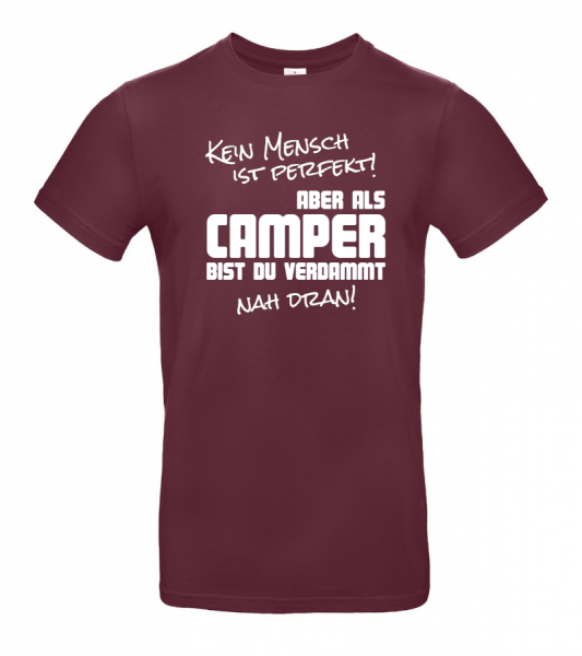 Kein Mensch ist perfekt - Camping T-Shirt (Unisex)