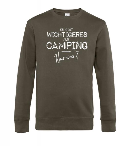 Es gibt wichtigeres als Camping - Nur was? - Camping Sweatshirt / Pullover (Unisex)