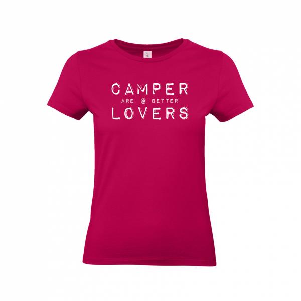 Camper are better lovers - Camping T-Shirt für Frauen