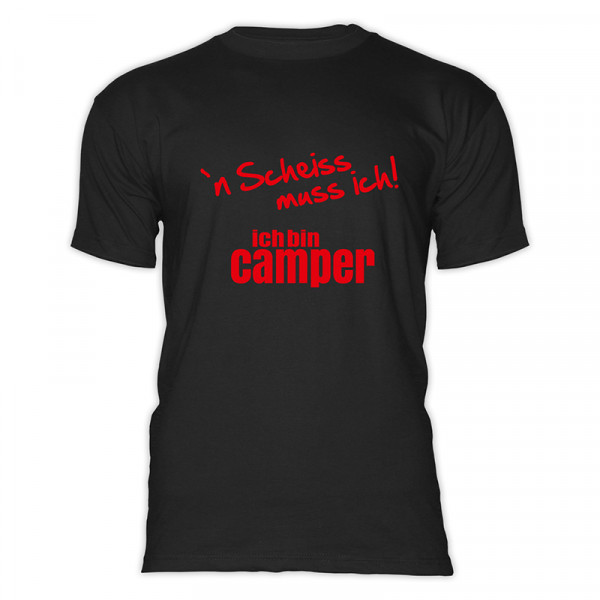 `n Scheiß muss ich! Ich bin Camper-- Herren-Camping-T-Shirt-Schwarz-Rot