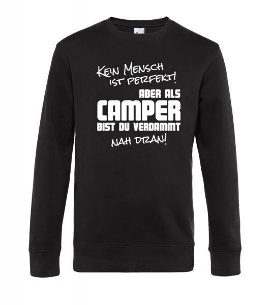 Kein Mensch ist perfekt! Camping Sweatshirt / Pullover (Unisex)