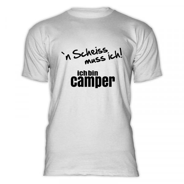 `n Scheiß muss ich! Ich bin Camper-- Herren-Camping-T-Shirt-Weiß/Schwarz