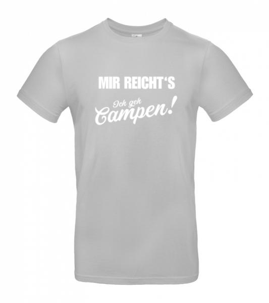 Mir reichts! Ich geh campen - Camping T-Shirt (Unisex)