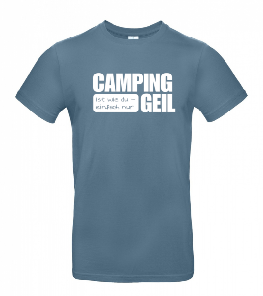 Camping ist Geil - Camping T-Shirt (Unisex)