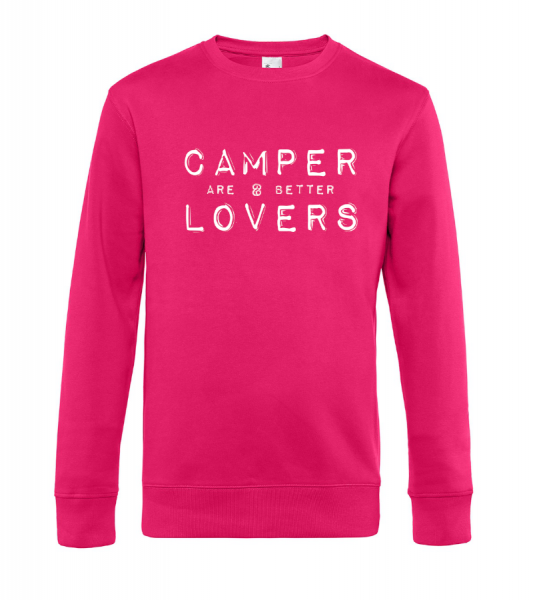 Camper are better Lovers - Camping Sweatshirt / Pullover (Unisex)