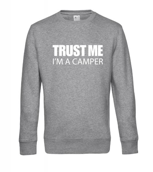 Trust Me, I´m a Camper - Camping Sweatshirt / Pullover (Unisex)