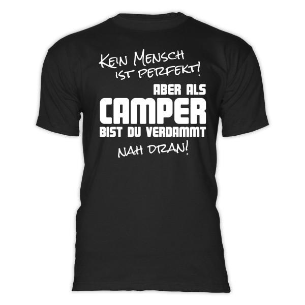 Kein Mensch ist perfekt - Herren-Camping-T-Shirt