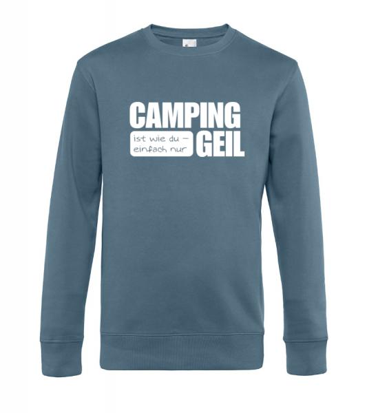 Camping ist Geil - Camping Sweatshirt / Pullover (Unisex)