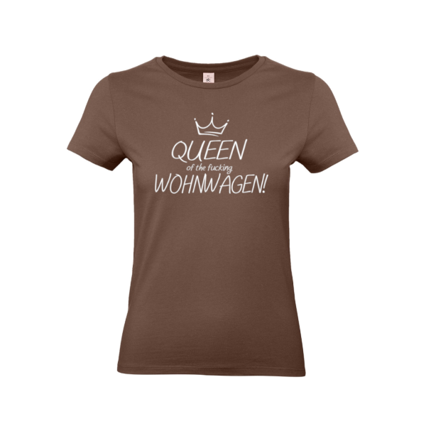 Queen of the fucking Wohnwagen! - Camping T-Shirt für Frauen
