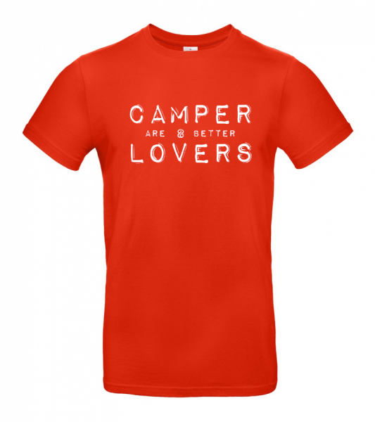 Camper are better Lovers - Camping T-Shirt (Unisex)