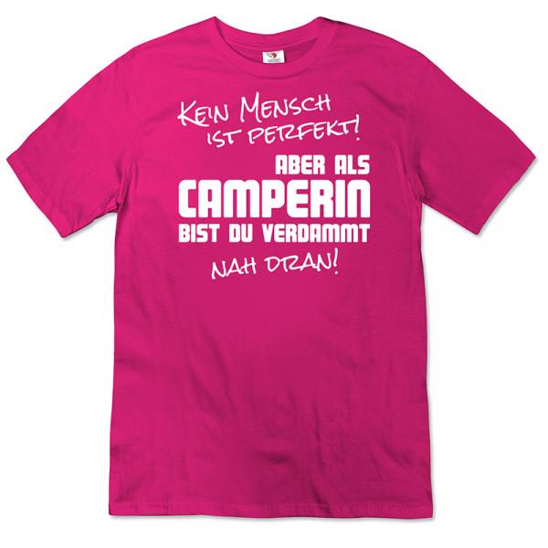 Kein Mensch ist Perfekt - Damen Camping T-Shirt - Pink - Weiß