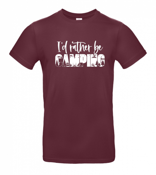 I´d rather be CAMPING - Cool Camping T-Shirt (Unisex)