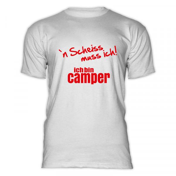 `n Scheiß muss ich! Ich bin Camper-- Herren-Camping-T-Shirt-Weiß-Rot